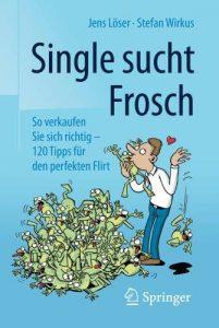 Single sucht frosch