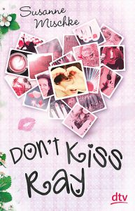 Dont kiss ray